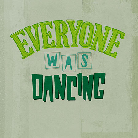 everyone-was-dancing